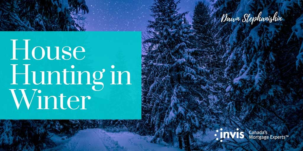 7 Reasons to Start House-Hunting in the Winter in Vernon, BC