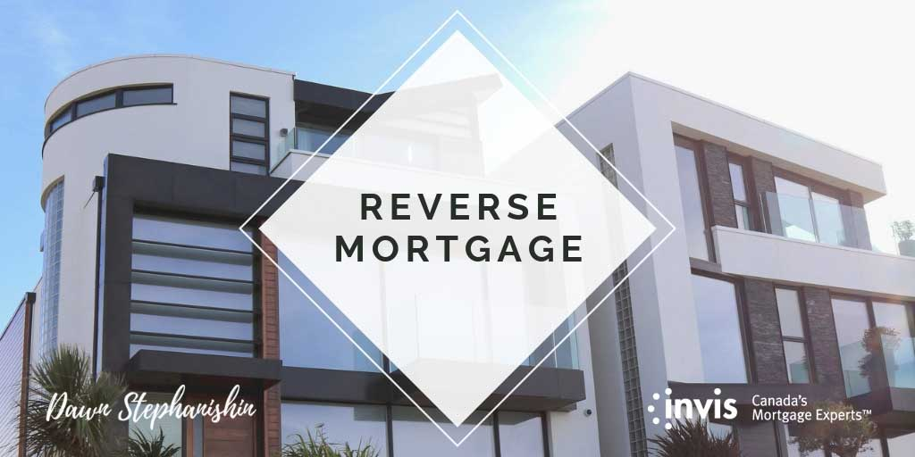 The Pros And Cons Of Reverse Mortgages in Vernon, BC