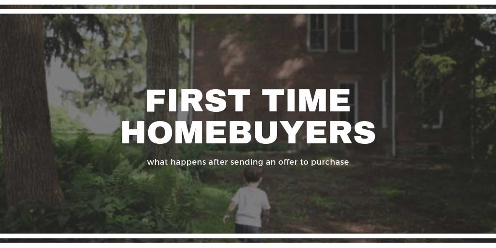 First Time Home Buyers Guide: What Happens after Sending an Offer to Purchase in Vernon, BC