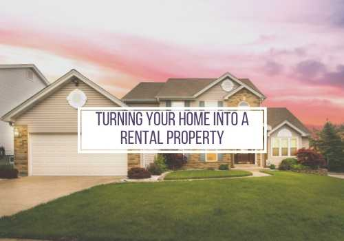 How to Turn Your Vernon Home into a Rental Property and Not Live to Regret It