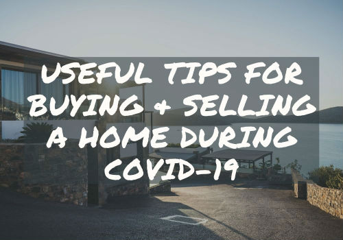 Useful Tips for Buying and Selling A Home During Covid-19 in Vernon, British Columbia